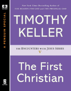 The First Christian (Encounters with Jesus…