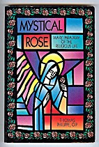 Mystical Rose by Thomas Phillippe