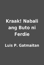 Kraak! Nabali ang Buto ni Ferdie by Luis P.…