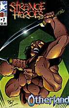 Strange Heroes Number 7 (The Monkeyman Raid)…