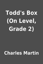 Todd's Box (On Level, Grade 2) by…