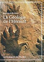 La Géologie de l'Hérault - 600 millions…