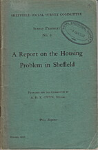 A report on the housing problem in Sheffield…