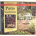 Patio gardening by David Toyne