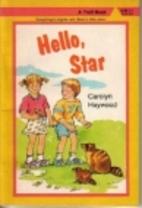 Hello Star by Carolyn Haywood