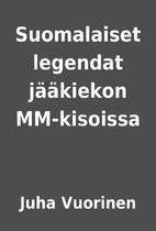 Suomalaiset legendat jääkiekon…