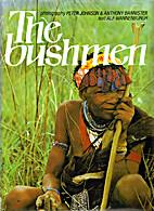 The Bushmen by Alf Wannenburgh