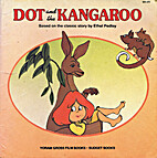 Dot and the Kangaroo by Yoram Gross