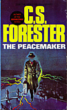 The Peacemaker by C. S. Forester