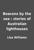 Beacons by the sea : stories of Australian…