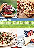 Prevention's Diabetes Diet Cookbook:…