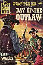 Day of the outlaw by Lee Edwin Wells