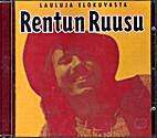 Musiikkia elokuvasta Rentun ruusu, CD by…