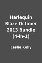 Harlequin Blaze October 2013 Bundle [4-in-1]…