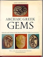 Archaic Greek gems; schools and artists in…