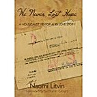 We Never Lost Hope: A Holocaust Memoir and…