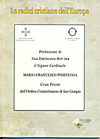 Le radici cristiane dell'Europa by Mario…