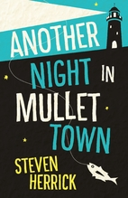 Another night in mullet town by Steven…