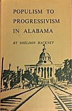 Populism to Progressivism in Alabama by…