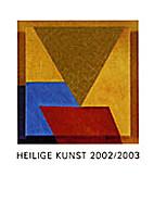 Heilige Kunst 2002/2003: Jahrbuch des…