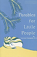 Parables for Little People by Lawrence…