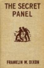 The Secret Panel by Franklin W. Dixon