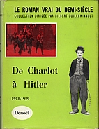 De Charlot à Hitler, Tome II: 1918-1929 by…