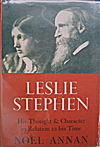 Leslie Stephen, his thought and character :…