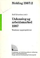 Utdanning og arbeidsmarked 1987 : tendenser…