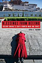 Blessings from Beijing: Inside China's…