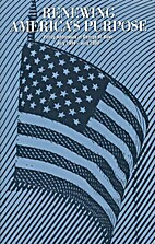 Renewing America's Purpose: Policy…