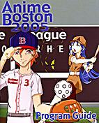 Anime Boston 2005 by Anime Boston