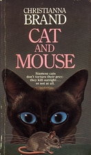 Cat and Mouse by Christianna Brand