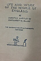 Life and Work of the People of England: The…