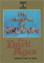 Making of Britain: Dark Ages by Lesley M.…