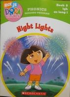 Dora the Explorer Phonics: Night Lights by…