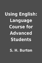 Using English: Language Course for Advanced…
