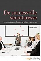 De succesvolle secretaresse by Désirée…