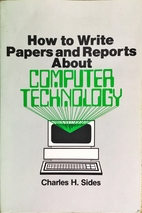How to Write Papers and Reports About…