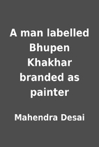 A man labelled Bhupen Khakhar branded as…