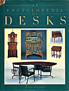 An Encyclopedia of Desks by Mark Bridge