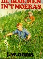 De bloemen in 't moeras by J.W. Ooms