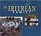An Eritrean family by Lois Anne Berg