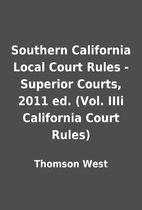 Southern California Local Court Rules -…