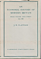 An Economic History of Modern Britain.…