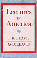 Lectures in America by F. R. Leavis