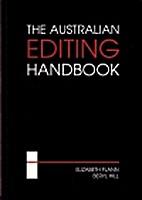 The Australian editing handbook by Elizabeth…