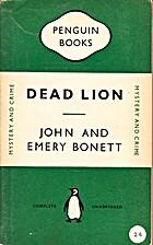 Dead Lion by John Bonett