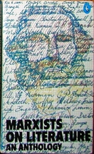 Marxists on Literature: An Anthology…