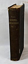 The Gospel Preacher: Vols. 1 & 2 (Vol. 1: A…
